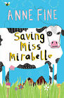 Saving Miss Mirabelle by Anne Fine (Paperback, 2007)