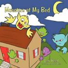 Monsters at My Bed 9781456767860 by Len Reed Paperback