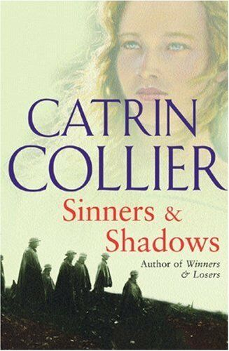 Sinners & Shadows By Catrin Collier. 9780752866994