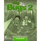 Big Bugs 2: Activity Book by Elisenda Papiol, Maria Toth (Paperback, 2004)