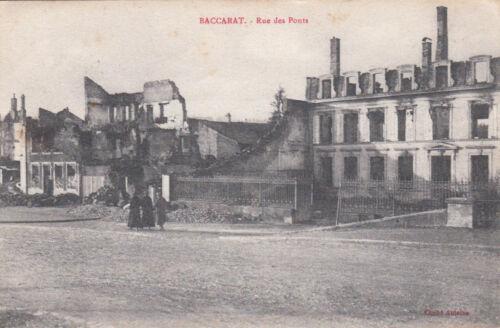 GUERRE 14-18 WW1 MEURTHE-ET-MOSELLE BACCARAT rue des ponts cliché antoine écrite