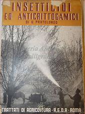 AGRARIA: U. Pratolongo, INSETTICIDI E ANTICRITTOCAMICI Diserbanti 1950 REDA Roma