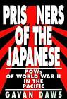 Prisoners of the Japanese by Gavin Daws (Paperback / softback)