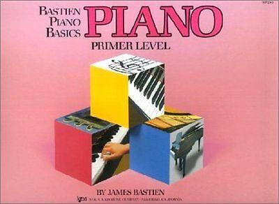 Bastien Piano Basics: Piano Primer Level (Primer Level, WP 200) James Bastien P