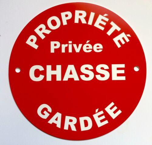 panneau PROPRIÉTÉ PRIVÉE CHASSE GARDÉE Signalétique