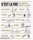 C'est la Vie!: The Wonderful World of Jean-Jacques Sempe by Jean-Jacques Sempe, Anthea Bell (Hardback, 2014)