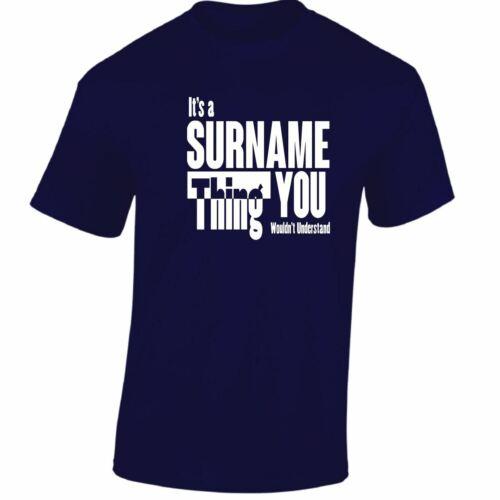 Il est un nom chose vous Hommes Femmes T-shirts Funny Novelty blagues cadeaux d/'anniversaire