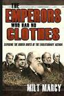 The Emperors Who Had No Clothes by Milt Marcy (Paperback / softback, 2013)