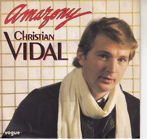 45TRS-VINYL-7-039-039-FRENCH-SP-CHRISTIAN-VIDAL-AMAZONY