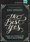 The Best Yes: a DVD Study: Making Wise Decisions in the Midst of Endless Demands by Lysa TerKeurst (DVD video, 2014)