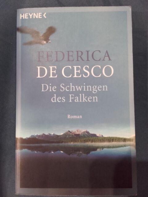 Die Schwingen des Falken von Federica De Cesco  ISBN  9783453405035