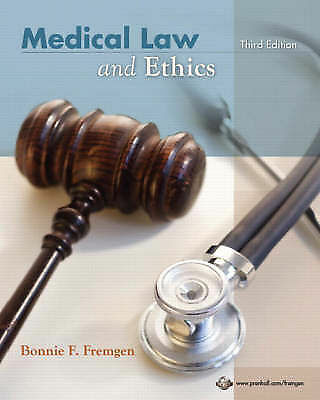 Medical Law and Ethics (3rd Edition) by Fremgen, Bonnie F.
