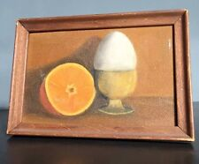 Vintage Oil / Canvas STILL LIFE painting 50s-60s BREAKFAST Orange + Eggs FRAMED