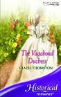 The Vagabond Duchess by Claire Thornton (Paperback, 2006)