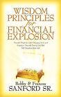 Wisdom Principles for Financial Explosion by Bobby Sanford, Frances Sanford (Paperback / softback, 2003)