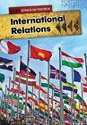 International Relations by Nick Hunter (Paperback, 2013)