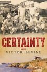 Certainty by Victor Bevine (Paperback, 2014)