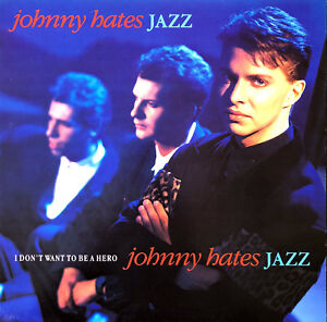 Johnny-Hates-Jazz-12-034-I-Don-039-t-Want-To-Be-A-Hero-France-EX-EX