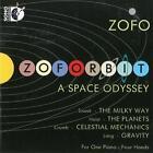 Zoforbit: A Space Odyssey von Zofo Duet (2014)