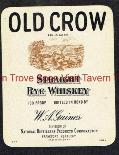 1940s KENTUCKY Frankfort W A Gaines Old Crow Straight Rye Whiskey Label