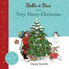 Belle & Boo and the Very Merry Christmas by Mandy Sutcliffe (Paperback, 2014)