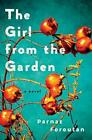 The Girl from the Garden von Parnaz Foroutan (2015, Gebundene Ausgabe)
