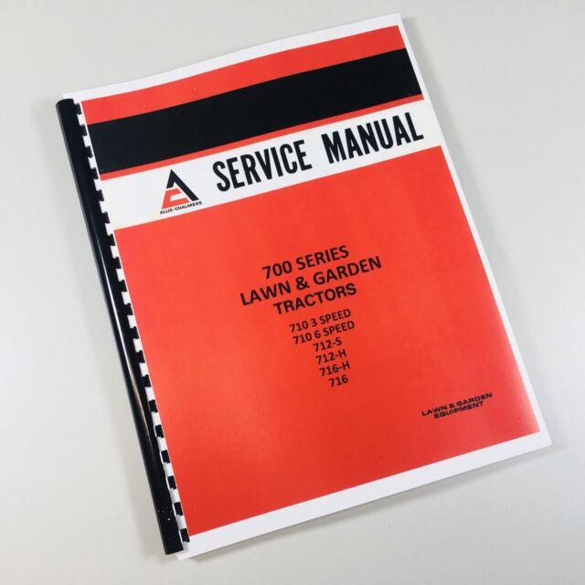 ALLIS CHALMERS 710 712S 712H 716H PARTS CATALOG /& SERVICE MANUAL GARDEN TRACTOR