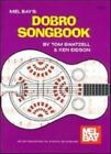 Dobro Songbook Archive Edition by Ken Eidson 1562221981 Mel Bay Publications
