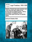 Waters, French Law and Common Law: The Common Law's Debt to the French Law of Watercourses: With a Translation of Leading French Authorities Upon the Law of Riparian Rights. by Samuel Charles Wiel (Paperback / softback, 2010)