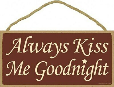 Always Kiss Me Goodnight Romantic Home Bedroom 10 X 5 Hanging Wood Sign New A89 Ebay
