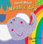 Guess Who? Noah's Ark: A Flip-the-flap Book by Christina Goodings (Board book, 2014)