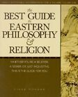 The Best Guide to Eastern Philosophy and Religion: Easily Accessible Information for a Richer, Fuller Life by Diane Morgan (Paperback / softback, 2001)