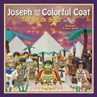 Joseph and the Colorful Coat: The Brick Bible for Kids by Brendan Powell Smith (Hardback, 2015)