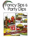 Fancy Sips & Party Dips by Nancy L Lockhart (Spiral bound, 2011)