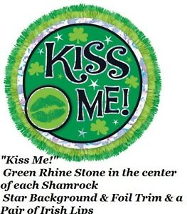 "St Patricks Day Irish Shamrock Button Pin "" Kiss Me !"" Green Rhine Stone 4¾ """