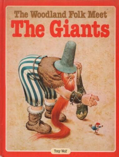 1 of 1 - The Woodland Folk Meet The Giants(Book)Tony Wolf-Dean-UK-1985-Acceptable