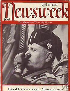 1939-Newsweek-April-17-Duce-Mussolini-invades-Albania