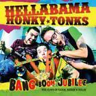 Bang Boom Jubilee von Hellabama Honky Tonks (2012)