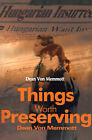 Things Worth Preserving by Dean Von Memmott (Paperback / softback, 2000)