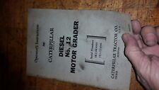 Caterpillar No 12 Diesel Motor Road Grader Operators Instructions Manual