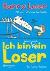 Ich bin immer noch (k)ein Loser von Jim Smith und Barry Loser (2013, Gebundene Ausgabe)