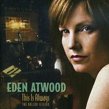 Eden Atwood - This Is Always: Ballad Session [New SACD]