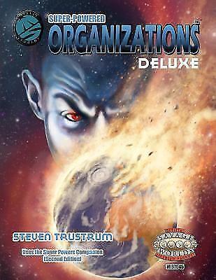 Super-Powered : Organizations Deluxe by Steven Trustrum