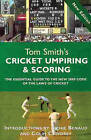 Tom Smith's Cricket Umpiring and Scoring by T. E. Smith (Paperback, 2000)