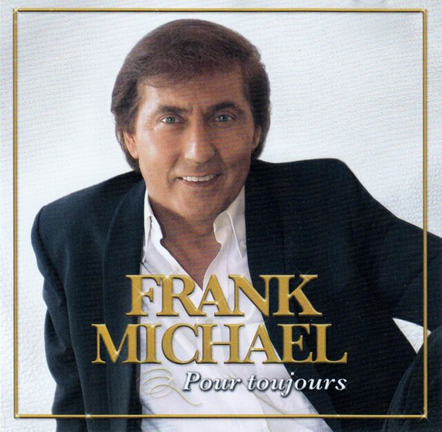 FRANK MICHAEL : POUR TOUJOURS / CD - TOP-ZUSTAND