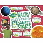 Totally Wacky Facts About Planets and Stars by Emma Carlson-Berne (Paperback, 2016)