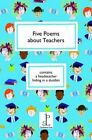 Five Poems About Teachers by Candlestick Press (Paperback, 2014)