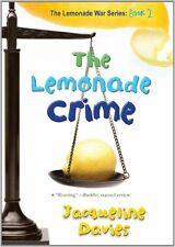 The Lemonade War: The Lemonade Crime 2 by Jacqueline Davies (2012, Paperback)