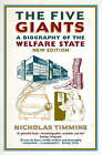 The Five Giants: A Biography of the Welfare State by Nicholas Timmins (Paperback, 2001)