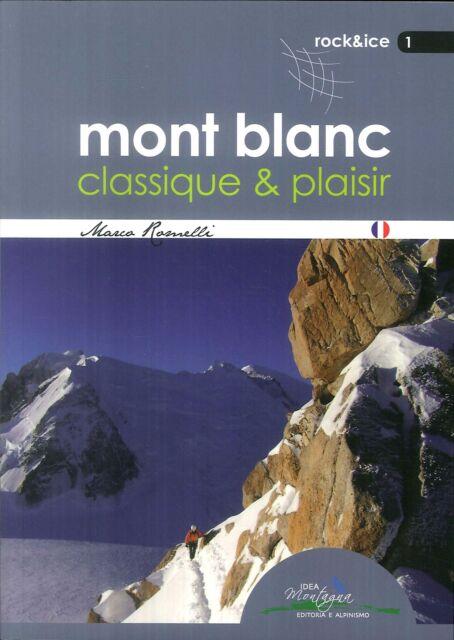 Mont Blanc classique & plaisir - [Idea Montagna]